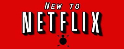 to talk about the latest movies to hit Netflix's streaming service